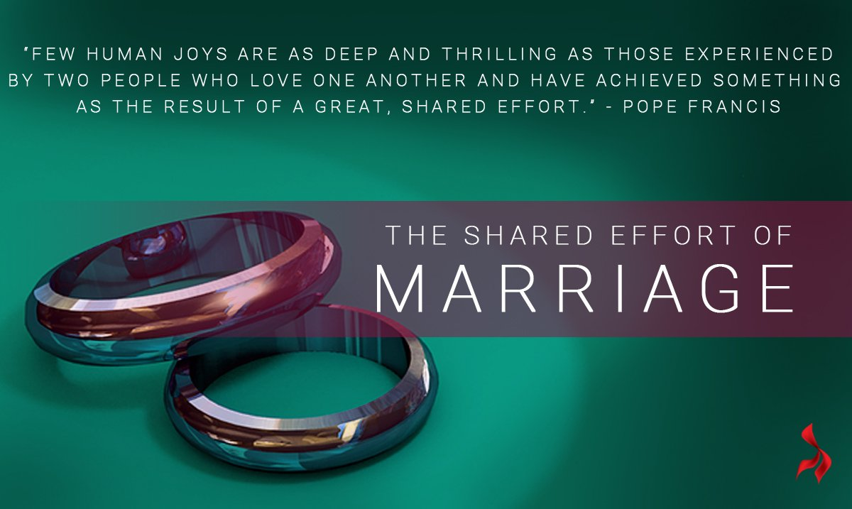 Quotes Effort The Shared Effort Of Marriage And 10 Quotes From Pope Francis On