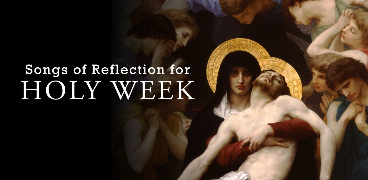 Songs for Holy Week